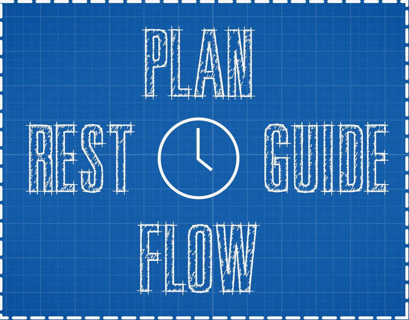 Plan Guide Flow Rest